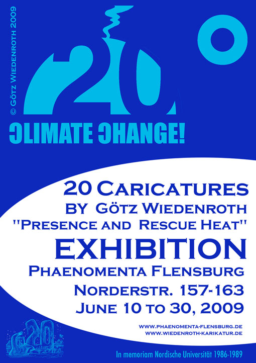 climate, climate warming, global warming, climate protection, exhibition, critical, incorrect, 20 drawings. carbon gases, greenhouse gases, caricatures, cartoons, Kyoto, protocol, IPCC, Schellnhuber, Rahmstorf, Hohmeyer, climate report, executive summary, climate impact research, potsdam institute, anthropogenic, Phaenomenta, Flensburg, science center, Schleswig-Holstein, northern Germany, culture, arts, Nordische Universität, nordic university, private university