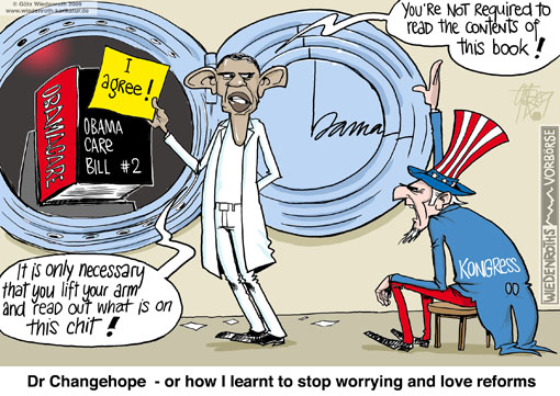 USA, Barack, Obama, health care reform, Obamacare, sneakiness, congress, Harry Reid, Nancy Pelosi, astroturf, grassroot, change, hope, dr, strangelove, Wiedenroth, Germany, caricature, cartoon