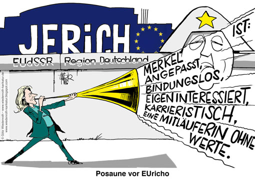 EUropa, EU, EUdSSR, Schuldenkrise, ESM, EFSF, EFSM, MAuer, DDR, Grenztruppen, Jericho, Posaune, Gertrud Hoehler, Publizistin, Ex-Beraterin Helmut Kohl, Angela Merkel, angepasst, bindungslos, eigeninteressiert, Karrierismus, Mitlaeufertum, Machtbesessenheit, Wiedenroth, Karikatur, cartoon, Germany, Allemagne