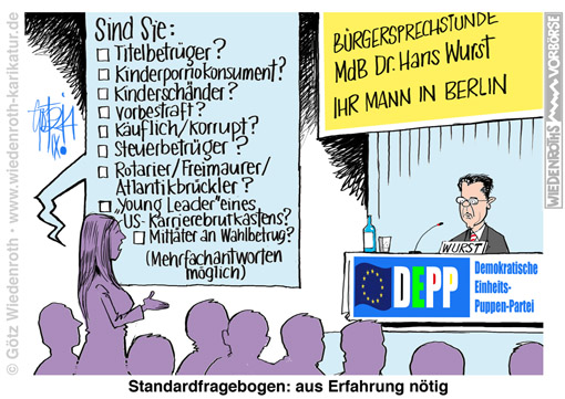 Demokratie; Parlament; Bundestag; Abgeordneter; MdB; Buergersprechstunde; Fragebogen; Erfahrung; Edathy; Guttenberg; Schavan; Mathiopoulos; Titelbetrueger; Plagiat; Doktorarbeit; Dissertation; Kinderporno; Kinderschaender; Kindersex; vorbestraft; kaeuflich; korrupt; Steuerbetrug; Steuerverschwendung; Rotary; Rotarier; Freimaurer; Logenbruger; Loyalitaet; Loyalitaetskonflikt; Interessenkonflikt; Atlantikbruecke; Karriere; Netzwerk; Kontakte; Young Leader; USA; Lobby; Organisation; Wahlbetrug; Waehlertaeuschung; Wahlprogramm; Irrefuehrung, Wiedenroth, Karikatur, cartoon, Germany; Allemagne