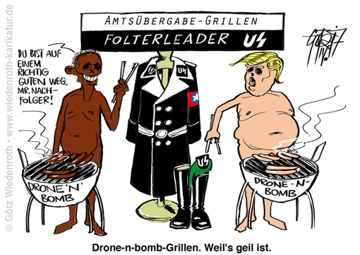 Donald; Trump; Barack; Obama; USA; Praesident; Voelkerrecht; Kriegstreiberei; warmongering; Gewalt; Folter; Mord; Rechtsbruch; Folterleader; US; Uniform; Amtsubergabe; transition; Grillen; Wuerstchen; Bomben; Drohnenangriff; Syrien; Assad; Giftgas; false flag; Supermacht; Arroganz; Menschenverachtung; Moerder; Moerderbande; Hybris; Commander-in-chief; Karikatur; 2017; cartoon; Germany; Allemagne