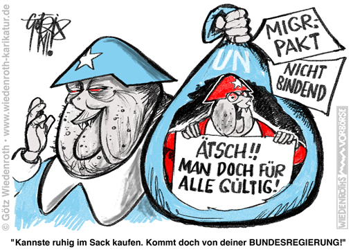 UNO; UN; Migrationspakt; Global; Compact; safe; orderly; regular; migration; Merkel; Bundeskanzler; rechtlich; nicht; bindend; politisch; verpflichtend; Vollversammlung; abstimmen; gueltig; Karikatur; 2018; cartoon; Germany; Allemagne